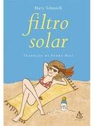 Use Filtro Solar (Wear Sunscreen)