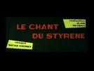 O Canto do Estireno (Le Chant du Styrène)