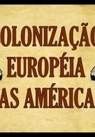 Colonização Européia Nas Américas
