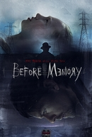 Before Memory (Before Memory)