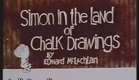Simon in the Land of Chalk Drawings Intro