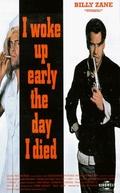 Acordei Cedo no Dia da Minha Morte (I Woke Up Early the Day I Died)