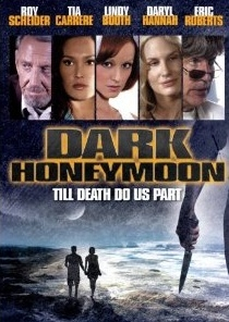 Dark Honeymoon - Poster / Capa / Cartaz - Oficial 1