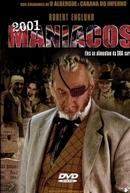 2001 Maníacos (2001 Maniacs)