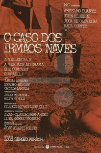 O Caso dos Irmãos Naves - Poster / Capa / Cartaz - Oficial 1