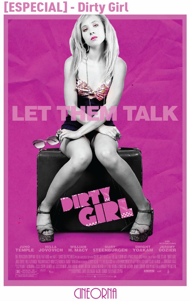 [ESPECIAL] – Dirty Girl - Cineorna!