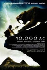 10.000 A.C. - Poster / Capa / Cartaz - Oficial 1
