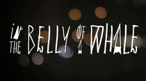 In The Belly Of A Whale - Poster / Capa / Cartaz - Oficial 1