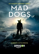 Mad Dogs US (1ª Temporada) (Mad Dogs US (1ª Temporada))