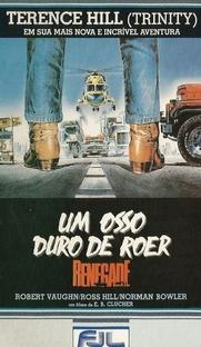 Renegado - Um Osso Duro de Roer - Poster / Capa / Cartaz - Oficial 2