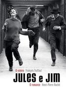 Jules e Jim - Uma Mulher Para Dois (Jules et Jim)