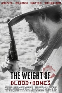 The Weight of Blood and Bones - Poster / Capa / Cartaz - Oficial 1
