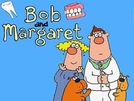 Bob e Margaret (4ª temporada) (Bob and Margaret (Forth season))