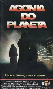 Agonia do Planeta - Poster / Capa / Cartaz - Oficial 3