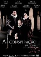 A Conspiração da Corte (La Conjura de El Escorial)