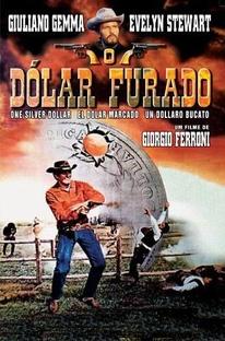 O Dólar Furado - Poster / Capa / Cartaz - Oficial 7
