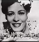 The Long Night of Lady Day (American Masters: Billie Holiday)
