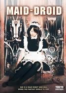 Maid-Droid (Rōjin to Rabudōru: Watashi ga Shochō ni Natta Toki)