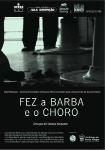 Fez a Barba e o Choro - Poster / Capa / Cartaz - Oficial 1