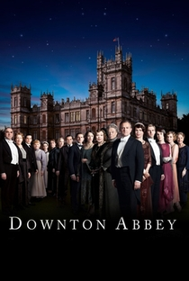 Downton Abbey (3ª Temporada) - Poster / Capa / Cartaz - Oficial 1