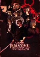 Ordem Paranormal: Desconjuração (Ordem Paranormal: Desconjuração)
