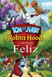 Tom & Jerry - Robin Hood e seu Ratinho Feliz - Poster / Capa / Cartaz - Oficial 1