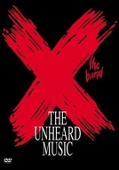 X: The Unheard Music (X: The Unheard Music)