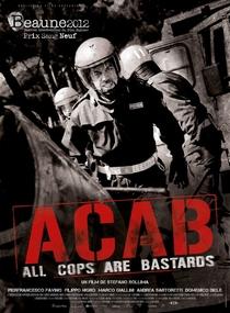 A.C.A.B.: All Cops Are Bastards - Poster / Capa / Cartaz - Oficial 2