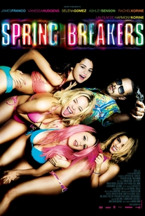 Spring Breakers: Garotas Perigosas - Poster / Capa / Cartaz - Oficial 1