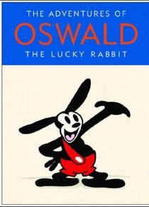 As Aventuras de Oswald, o Coelho Sortudo - Poster / Capa / Cartaz - Oficial 1