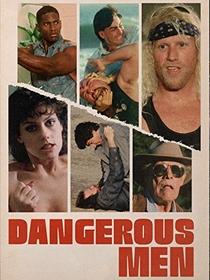 Dangerous Men - Poster / Capa / Cartaz - Oficial 1