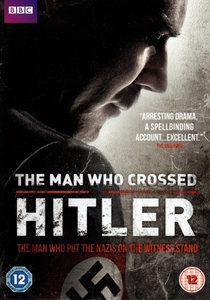 The Man Who Crossed Hitler - Poster / Capa / Cartaz - Oficial 1