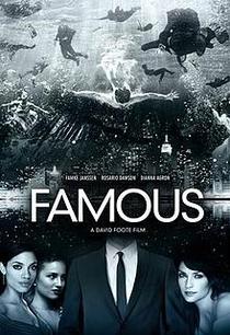 Famous - Poster / Capa / Cartaz - Oficial 1