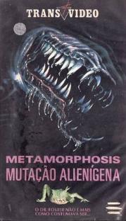 Metamorphosis: Mutação Alienígena - Poster / Capa / Cartaz - Oficial 2