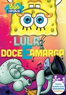 Bob Esponja - Lula Doce & Amarga (SpongeBob SquarePants: Sweet and Sour Squidward)