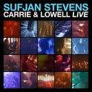 Carrie & Lowell Live (Carrie & Lowell Live)