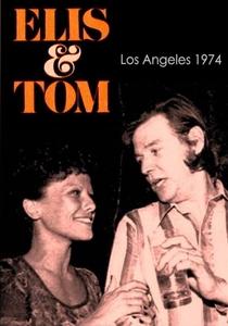 Elis & Tom - Los Angeles, 1974 - Poster / Capa / Cartaz - Oficial 1