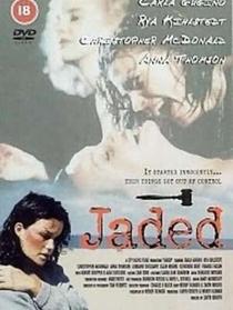 Jaded - Poster / Capa / Cartaz - Oficial 1