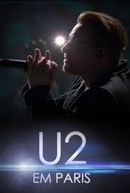 U2: Innocence + Experience, Live in Paris (U2: Innocence + Experience, Live in Paris)