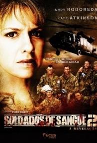 Soldados De Sangue 2 - A Revelação - Poster / Capa / Cartaz - Oficial 1