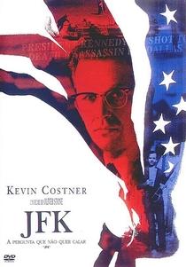 JFK - A Pergunta Que Não Quer Calar - Poster / Capa / Cartaz - Oficial 5