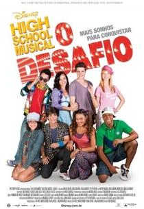 High School Musical: O Desafio - Poster / Capa / Cartaz - Oficial 1