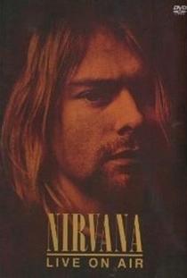 Nirvana - Live On Air - Poster / Capa / Cartaz - Oficial 1