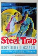 Armadilha de Aço (The Steel Trap)