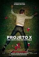 Projeto X: Uma Festa Fora de Controle
