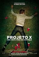 Projeto X - Uma Festa Fora de Controle (Project X)