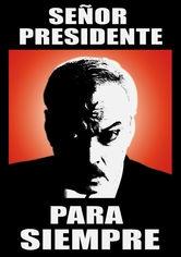El Señor Presidente - Poster / Capa / Cartaz - Oficial 1
