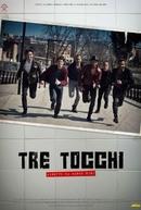 Three Touches (Tre tocchi)