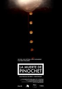 A Morte de Pinochet - Poster / Capa / Cartaz - Oficial 2