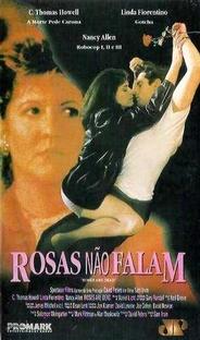 Rosas Não Falam - Poster / Capa / Cartaz - Oficial 2